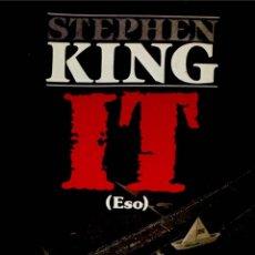 Libros de segunda mano: IT (ESO). STEPHEN KING. 1ª ED. 1987.. Lote 262975800