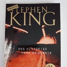 Libros de segunda mano: DOS HISTORIAS PARA NO DORMIR, STEPHEN KING. RANDOM HOUSE MONDADORI.. Lote 263054390