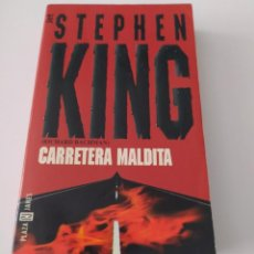 Libros de segunda mano: LIBRO CARRETERA MALDITA - STEPHEN KING. Lote 212584165