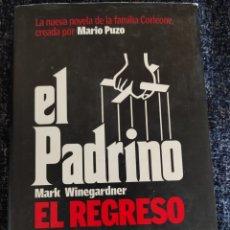 Libros de segunda mano: EL PADRINO EL REGRESO / MARK WINEGARDNER. Lote 263123400