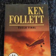 Libros de segunda mano: VUELO FINAL / KEN FOLLETT. Lote 263124835