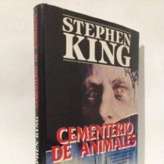 Libros de segunda mano: CEMENTERIO DE ANIMALES. STEPHEN KING. PLAZA Y JANÉS PRIMERA EDICIÓN 1992.. Lote 263811820