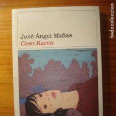 Libros de segunda mano: JOSÉ ÁNGEL MAÑAS CASO KAREN. Lote 264496104