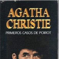 Libros de segunda mano: LOS PRIMEROS CASOS DE POIROT, AGATHA CHRISTIE. Lote 264560784