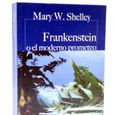 Libros de segunda mano: CASTALIA PRIMA 53. FRANKENSTEIN O EL MODERNO PROMETEO (MARY W. SHELLEY) CASTALIA, 2017. OFRT. Lote 266832134