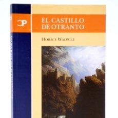 Libros de segunda mano: CASTALIA PRIMA 29. EL CASTILLO DE OTRANTO (HORACE WALPOLE) CASTALIA, 2004. OFRT. Lote 266832144