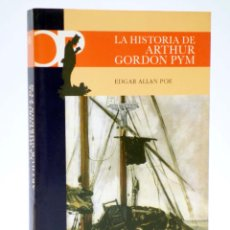 Libros de segunda mano: CASTALIA PRIMA 45. LA HISTORIA DE ARTHUR GORDON PYM (EDGAR ALLAN POE) CASTALIA, 2007. OFRT. Lote 266832149