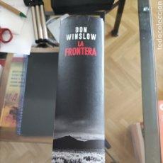Libros de segunda mano: DON WINSLOW - LA FRONTERA. Lote 267468149