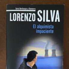 """Libros de segunda mano: EL ALQUIMISTA IMPACIENTE""""-LORENZO SILVA. Lote 268896429"""