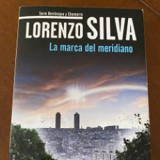 """Libros de segunda mano: """"LA MARCA DEL MERIDIANO""""-LORENZO SILVA. Lote 268896824"""