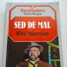 Libros de segunda mano: SED DE MAL/WHIT MASTERSON. Lote 268897744
