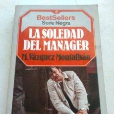 Libros de segunda mano: LA SOLEDAD DEL MANAGER/M. VÁZQUEZ MONTALBÁN. Lote 268897954