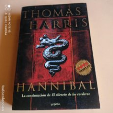 Libros de segunda mano: HANNIBAL. LA CONTINUACION DEL SILENCIO DE LOS CORDEROS. GRIJALBO. 1ª ED.1999THOMAS HARRIS.585 PAGS.. Lote 268909414
