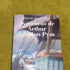 Libros de segunda mano: AVENTURAS DE ARTHUR GORDON PYM - EDGAR ALLAN POE (OPTIMA) - TAPA DURA. Lote 268933809
