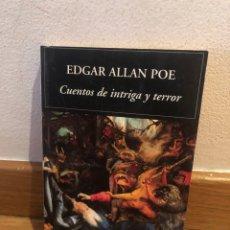 Libros de segunda mano: EDGAR ALLAN POE CUENTOS DE INTRIGA Y TERROR. Lote 268951039