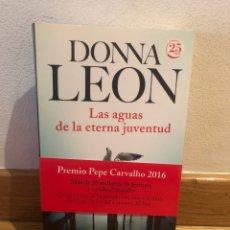 Libros de segunda mano: DONNA LEÓN LAS AGUAS DE LA ETERNA JUVENTUD. Lote 268951139