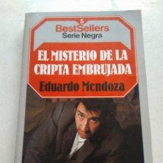 Libros de segunda mano: EL MISTERIO DE LA CRIPTA EMBRUJADA/EDUARDO MENDOZA. Lote 269011699