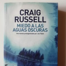 Libros de segunda mano: MIEDO A LAS AGUAS OSCURAS (DESCATALOGADO) - CRAIG RUSSELL - ED. ROCA 2014. Lote 269014149