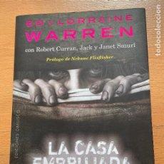 Libros de segunda mano: ED Y LORRAINE WARREN, LA CASA EMBRUJADA. Lote 269062083
