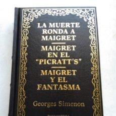 Libros de segunda mano: LA MUERTE RONDA A MAIGRET/MAIGRET EN EL PICRATTS/MAIGRET Y EL FANTASMA/GEORGES SIMENON. Lote 269172188
