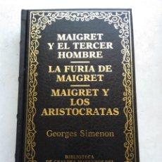 Libros de segunda mano: MAIGRET Y EL TERCER HOMBRE/LA FURIA DE MAIGRET/MAIGRET Y LOS ARISTOCRATAS/GEORGES SIMENON. Lote 269172313