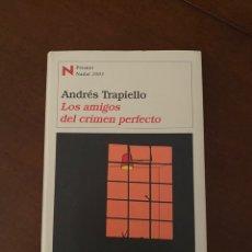 """Libros de segunda mano: """"LOS AMIGOS DEL CRIMEN PERFECTO""""-ANDRÉS TRAPIELLO. Lote 269312988"""