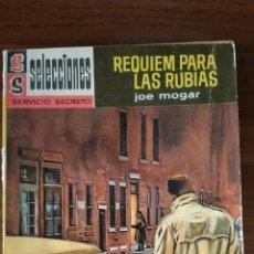 Libros de segunda mano: NOVELA BOLSILIBRO. REQUIEM PARA LAS RUBIAS. JOE MOGAR. SELECCIONES SERVICIO SECRETO. N. 140.. Lote 269383608