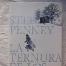 Libros de segunda mano: LA TERNURA DE LOS LOBOS. 2009 STEF PENNEY. Lote 269445293