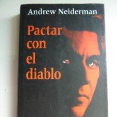 Libros de segunda mano: PACTAR CON EL DIABLO. ANDREW NEIDERMAN. Lote 269733913