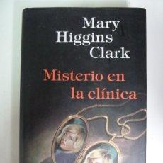 Libros de segunda mano: MISTERIO EN LA CLÍNICA. MARY HIGGINS CLARK. CIRCULO DE LECTORES. Lote 270094793