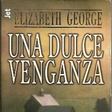 "Livres d'occasion: LIBRO, ""UNA DULCE VENGANZA"", DE ELIZABETH GEORGE, ED. PLAZ & JANES 1998. Lote 271873778"