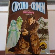 Libros de segunda mano: CIRCULO DEL CRIMEN Nº 14 FANTASMAS. Lote 275654113