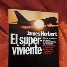 Libri di seconda mano: EL SUPERVIVIENTE, DE JAMES HERBERT. EXCELENTE ESTADO. PLANETA 1979. 1.ª ED.. Lote 276158958