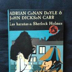 Libros de segunda mano: LAS HAZAÑAS DE SHERLOCK HOLMES - ADRIAN CONAN DOYLE & JOHN DICKSON CARR - VALDEMAR. Lote 276929793