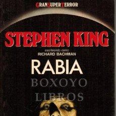 Libros de segunda mano: KING, STEPHEN ESCRIBIENDO COMO RICHARD BACHMAN. RABIA. PRIMERA EDICIÓN. 1987. Lote 277150668