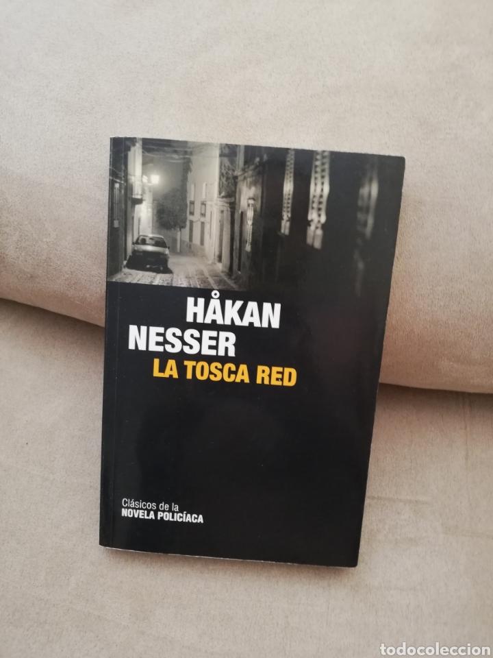 HAKAN NESSER - LA TOSCA RED - RBA 2009 (Libros de segunda mano (posteriores a 1936) - Literatura - Narrativa - Terror, Misterio y Policíaco)