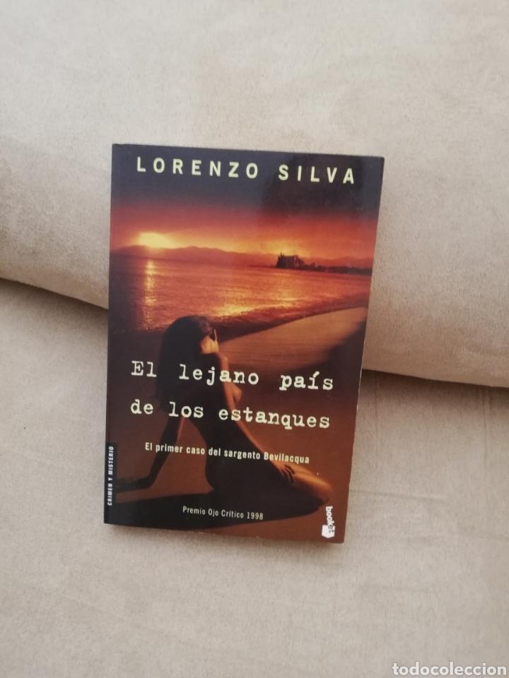 LORENZO SILVA - EL LEJANO PAÍS DE LOS ESTANQUES - DESTINO 2006 (Libros de segunda mano (posteriores a 1936) - Literatura - Narrativa - Terror, Misterio y Policíaco)