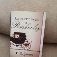Libros de segunda mano: P.D. JAMES - LA MUERTE LLEGA A PEMBERLEY - B 2013. Lote 277221128