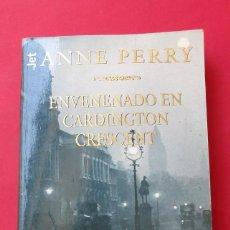 Libros de segunda mano: ´ENVENENADO EN CARDINGTON CRESCENT´ANNE PERRY. PLAZA Y JANÉS 1999. 330 PÁGINAS.. Lote 277728278