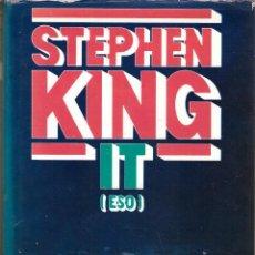 Libros de segunda mano: IT (ESO) - STEPHEN KING; CIRCULO DE LECTORES; AÑO 1988. Lote 277729063
