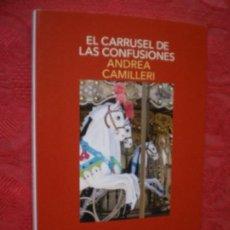 Livros em segunda mão: EL CARRUSEL DE LAS CONFUSIONES. ANDREA CAMILLERI. NARRATIVA SALAMANDRA.. Lote 278498253