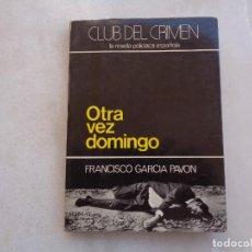 Libros de segunda mano: OTRA VEZ DOMINGO, FRANCISCO GARCÍA PAVÓN. 1978. Lote 278627958