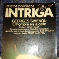 Libros de segunda mano: RELATOS POLICÍACOS INTRIGA Nº 1. Lote 278838688