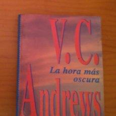 Libros de segunda mano: LA HORA MÁS OSCURA VC ANDREWS. Lote 278838878