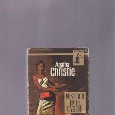 Libros de segunda mano: AGATHA CHRISTIE   LIBRO MISTERIO EN EL CARIBE. Lote 278922853