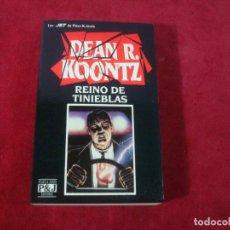 Libros de segunda mano: DEAN R KOONTZ REINO DE TINIEBLAS PLAZA Y JANE TAPA BLANDA LOS JET DE PLAZA Y JANE 1993. Lote 280106848