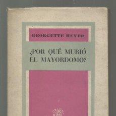 Libri di seconda mano: ¿POR QUÉ MURIÓ EL MAYORDOMO?, 1945, AGORA, BUEN ESTADO. COLECCIÓN A.T.. Lote 280109558