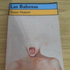 Livros em segunda mão: LAS BABOSAS (SHAUN HUTSON) TERROR. Lote 280986938