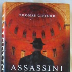 Libros de segunda mano: ASSASSINI - THOMAS GIFFORD - ED. PLANETA 2004 - VER DESCRIPCIÓN. Lote 283970158