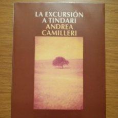 Libros de segunda mano: LA EXCURSIÓN A TINDARI - ANDREA CAMILLERI. Lote 284310113